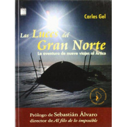 Las Luces del Gran Norte